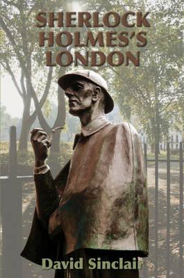 Sherlock Holmes's London (Hardback)