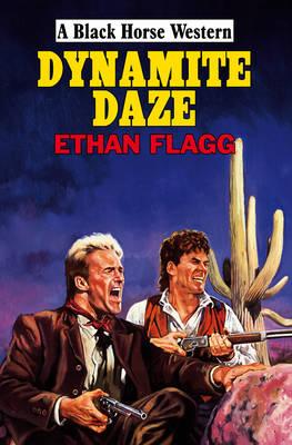 Dynamite Daze (Hardback)