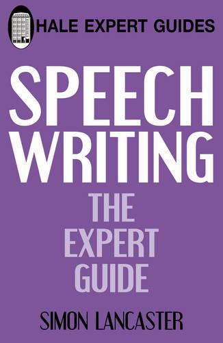 Speechwriting: The Expert Guide (Paperback)