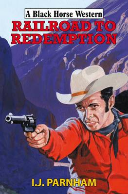Railroad to Redemption (Hardback)