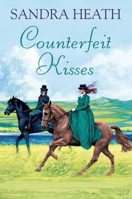 Counterfeit Kisses (Hardback)