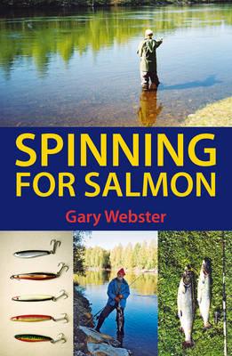 Spinning for Salmon (Hardback)