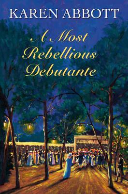 A Most Rebellious Debutante (Hardback)