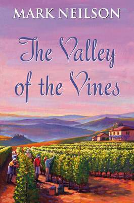 The Valley of the Vines (Hardback)