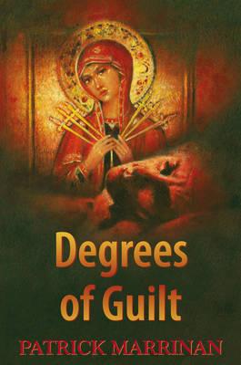 Degrees of Guilt (Hardback)