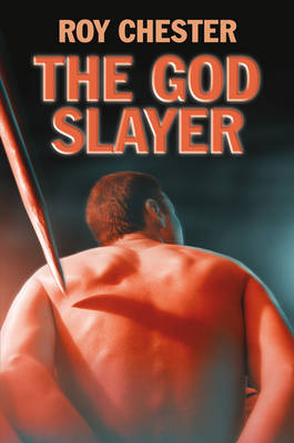 The God Slayer (Hardback)