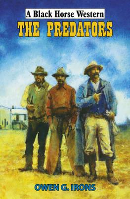 The Predators - Black Horse Western (Hardback)