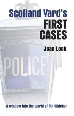 Scotland Yard's First Cases (Hardback)