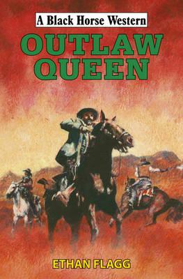 Outlaw Queen (Hardback)