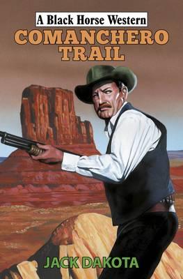Comanchero Trail (Paperback)