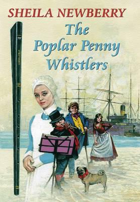 The Poplar Penny Whistlers (Hardback)