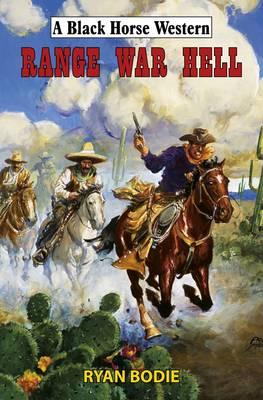 Range War Hell (Hardback)