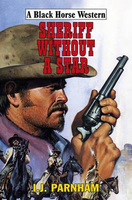 Sheriff Without a Star (Hardback)