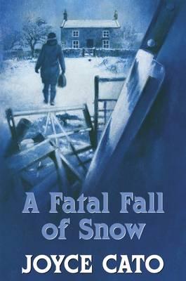 A Fatal Fall of Snow (Hardback)