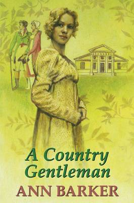 A Country Gentleman (Hardback)