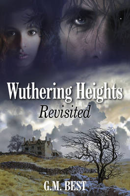 Wuthering Heights Revisited (Hardback)