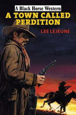 A Town Called Perdition (Hardback)