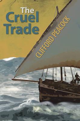 The Cruel Trade (Hardback)