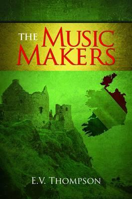 The Music Makers (Hardback)
