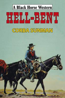 Hell-Bent (Hardback)