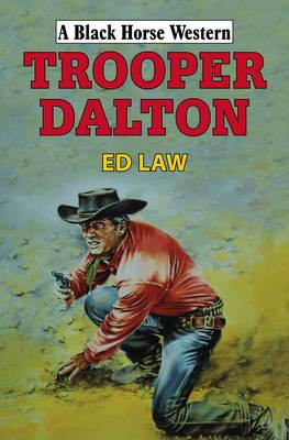 Trooper Dalton (Hardback)