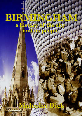 Birmingham: A History of the City and Its People (Paperback)