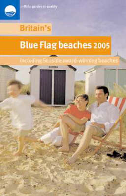 Britain's Blue Flag Beaches 2005 (Paperback)