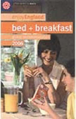 Bed and Breakfast 2006 - Enjoy England (Paperback)