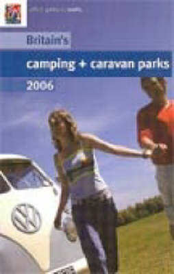 Britain's Camping and Caravan Parks 2006 - Enjoy England (Paperback)