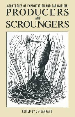 Producers and Scroungers: Strategies of Exploitation and Parasitism (Hardback)