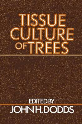 Tissue Culture of Trees (Hardback)