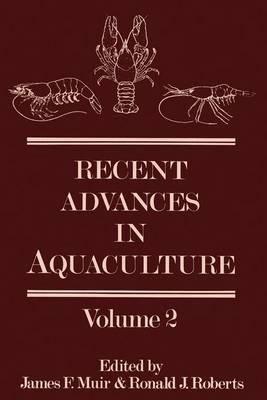 Recent Advances in Aquaculture: Volume 2 (Hardback)