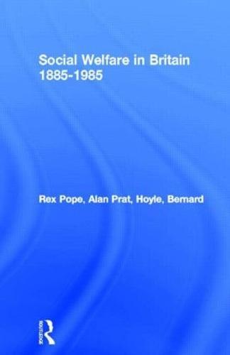 Social Welfare in Britain 1885-1985 (Paperback)
