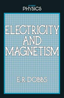 Electricity and Magnetism - Student Physics Series (Paperback)
