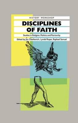 Disciplines of Faith: Studies in Religion, Politics and Patriarchy (Paperback)