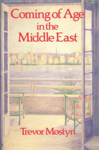 Coming Of Age In The Middle East (Hardback)