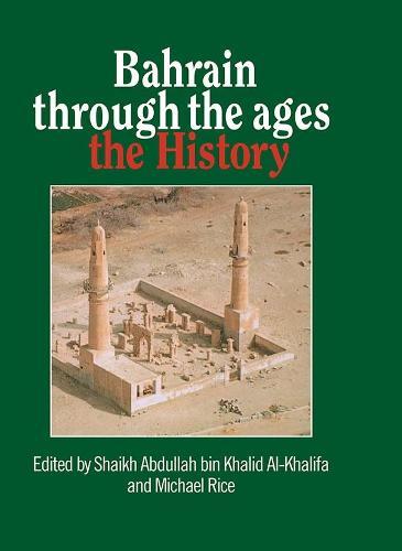 Bahrain Through The Ages (Hardback)