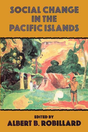 Social Change In The Pacific Isl (Hardback)