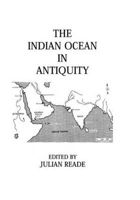 Indian Ocean In Antiquity (Hardback)