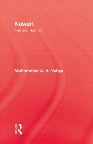 Kuwait - Fall & Rebirth (Hardback)