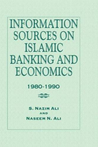 Information Sources on Islamic Banking and Economics: 1980-1990 (Hardback)