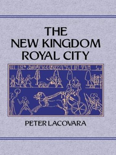 New Kingdom Royal City (Hardback)