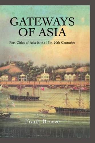 Gateways Of Asia (Hardback)