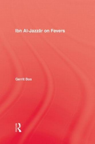 Ibn Al-Jazzar On Fevers (Hardback)