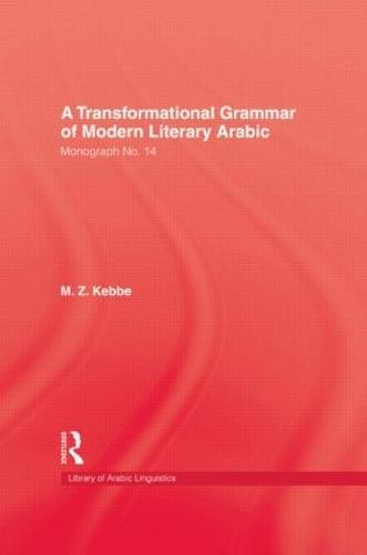 Transformational Grammar Of Modern Literary Arabic (Hardback)