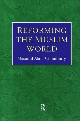 Reforming Muslim World (Hardback)