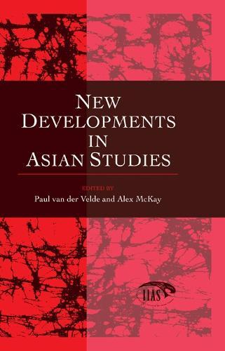 New Developments in Asian Studies (Hardback)