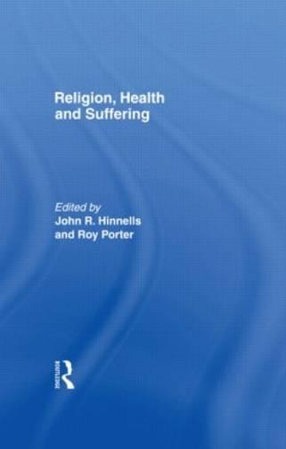 Religion Health & Suffering (Hardback)