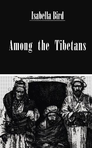 Among The Tibetans (Hardback)