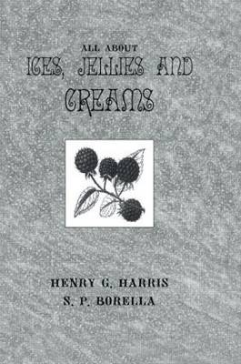 About Ices Jellies & Creams (Hardback)